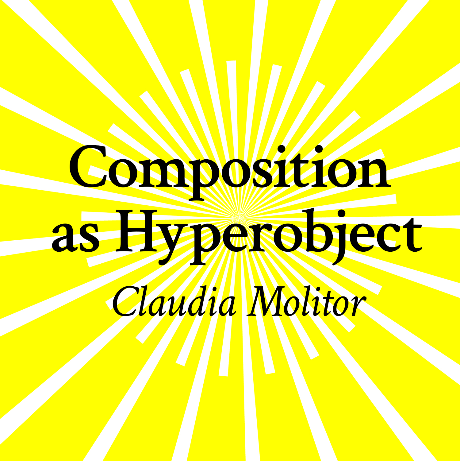 Composition as Hyperobject
