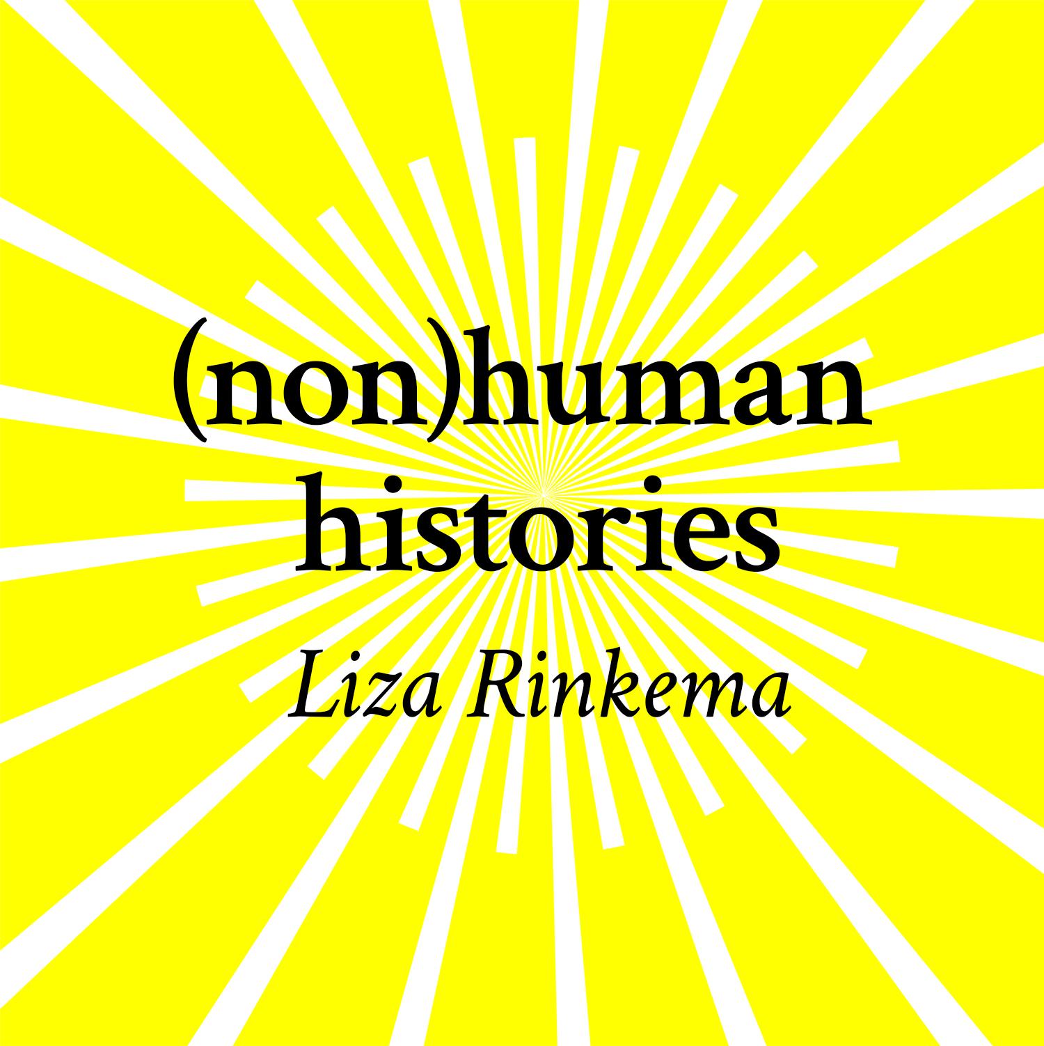 (non)human histories
